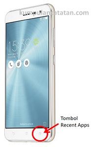 Cara Mengambil Screenshot Zenfone 3 dengan tombol Recent Apps