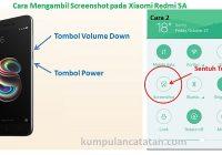 Cara Mengambil Screenshot pada Xiaomi Redmi 5A dan Redmi 5A Prime